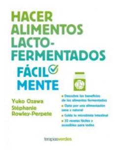 Hacer Alimentos Lacto-fermentados Facilmente