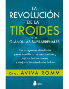 La Revolucion De Las Tiroides Y Las Glandulas Suprarenales
