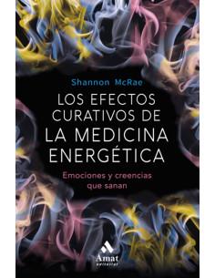 Efectos Curativos De La Medicina Energetica