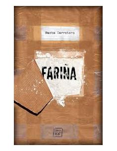 Fariña *historia E Indiscreciones Del Narcotrafico En Galicia*