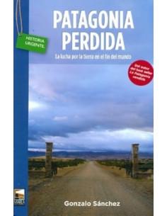La Patagonia Perdida