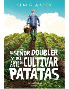 El Señor Doubler Y El Arte De Cultivar Batatas