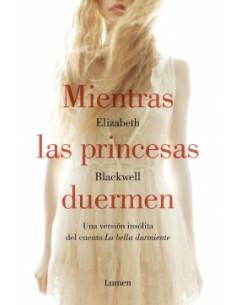 Mientras Las Princesas Duermen