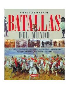 Atlas Ilustrado Batallas Del Mundo