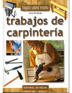 Haga Usted Mismo Trabajos De Carpinteria