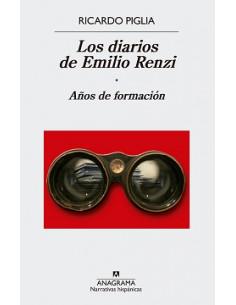 Los Diarios De Emilio Renzi *años De Formacion