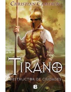 Tirano. Destructor De Ciudades