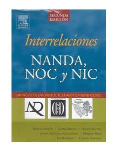 Interrelaciones Nanda, Noc Y Nic *diagnosticos Enfermeros, Resultados E Intervenciones