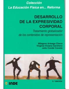 Desarrollo De La Expresividad Corporal *tratamiento Globalizador De Los Contenidos De Representacion