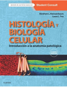 Histologia Y Biologia Celular + Student Consult  *introduccion A La Anatomia Patologica
