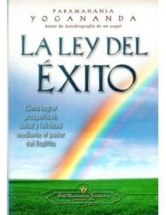 La Ley Del Exito *como Lograr La Prosperidad, Salud Y Felicidad Mediante El Poder Del Espiritu