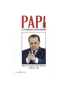 Papi *el Escandalo Berlusconi