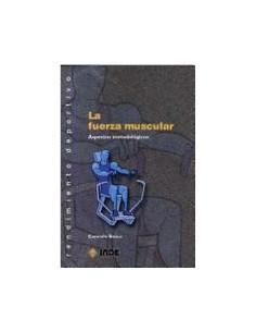 La Fuerza Muscular *aspectos Metodologicos
