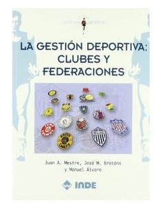 Gestion Deportiva *clubes Y Federaciones