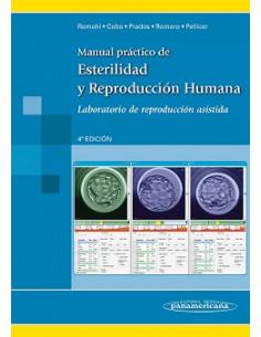 Manual Practico De Esterilidad Y Reproduccion Humana *laboratorio De Reproduccion Asistida 4 Ed
