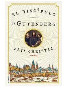 El Discipulo De Gutenberg
