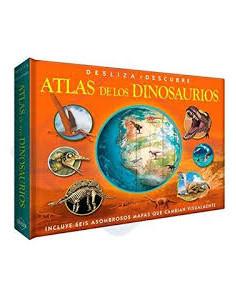 Atlas De Los Dinosaurios  *desliza Y Descubre Incluyen Graficos Asombrosos