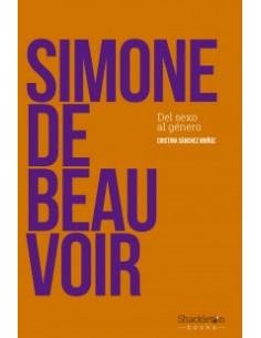 Simone De Beauvoir *del Sexo Al Genero*