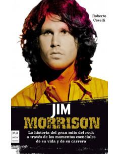 Jim Morrison La Historia Del Gran Mito Del Rock