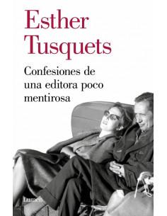 Confeciones De Una Editora Poco Mentirosa