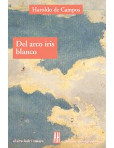 El Arco Iris Blanco