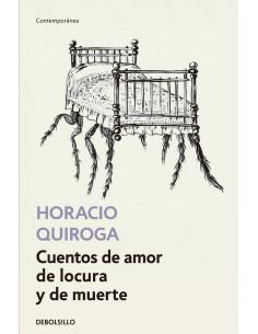 Cuentos De Amor De Locura Y De Muerte