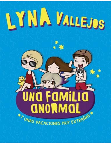 Una Familia Anormal Y Unas Vacaciones Muy Extrañas