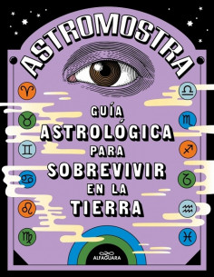 Guia Astrologica Para Sobrevivir En La Tierra