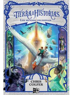 La Tierra De Las Historias 6 Los Mundos Colisionan