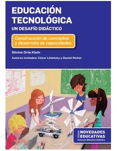 Educacion Tecnologica *un Desafio Didactico