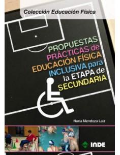 Propuestas Practicas De Educacion Fisica Inclusiva Para La Etapa De Secundaria