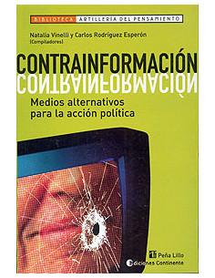 Contrainformacion *medios Alternativos Para La Accion Politica