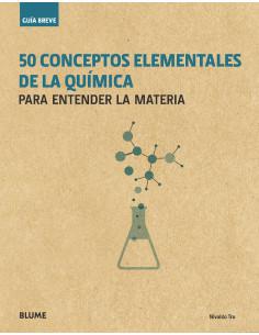 50 Conceptos Elementales De La Quimica