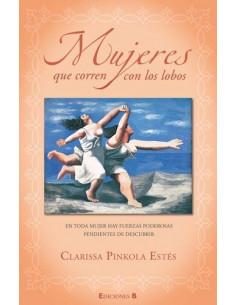 Mujeres Que Corren Con Lobos *edicion 25 Aniversario