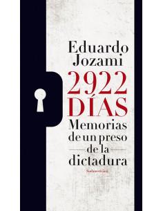 2922 Dias *memorias De Un Preso De La Dictadura