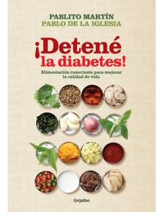 Detene La Diabetes *alimentacion Consciente Para Mejorar La Calidad De Vida