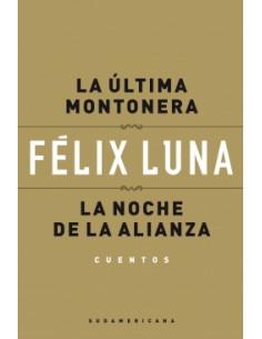 La Ultima Montonera - La Noche De La Alianza