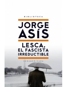 Lesca El Fascista Irreductible